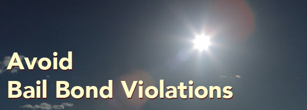 Avail bail bond violations